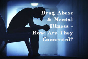 Drug-Abuse-And-Mental-Illness-How-Are-They-Connected